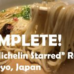 Complete Guide for a Michelin-Starred Ramen Restaurants in Tokyo